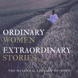Ordinary Women Extraordinary Stories