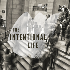 The Intentional Life
