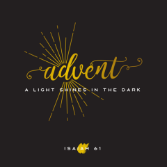 Advent: A light Shines in the Dark